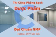 THI CÔNG PHÒNG SẠCH GMP